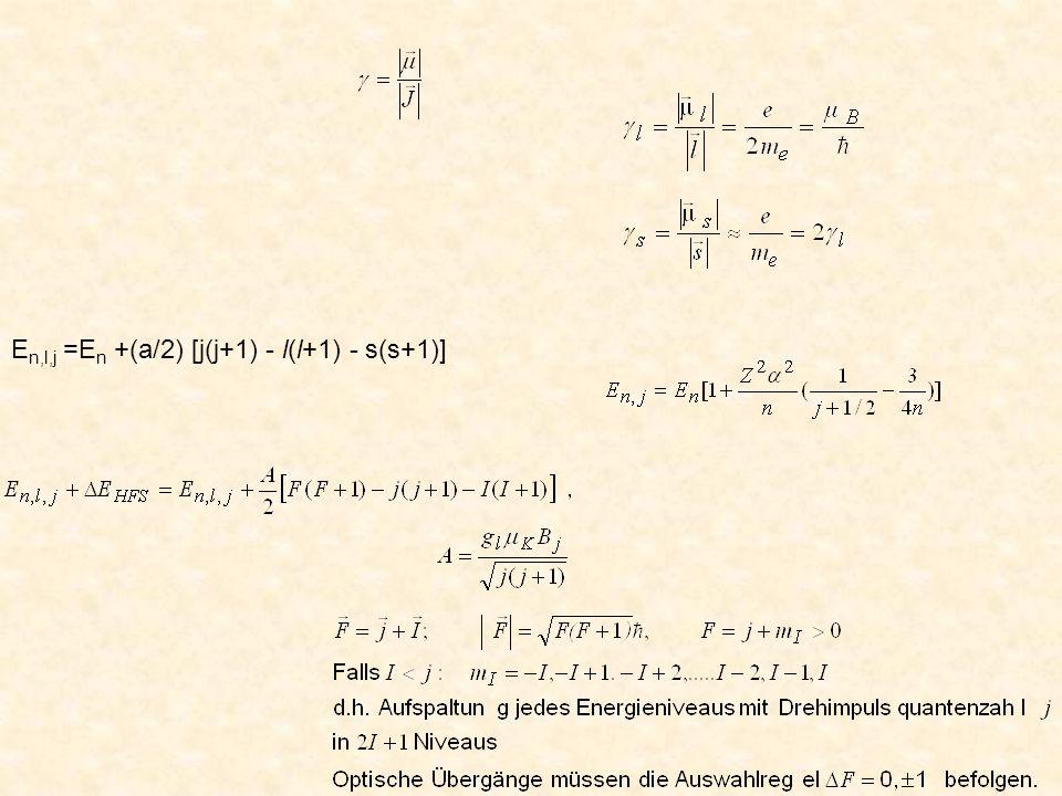 En,l,j =En +(a/2) [j(j+1) - l(l+1) - s(s+1)]